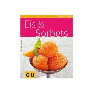 Eis & Sorbets - Gräfe und Unzer